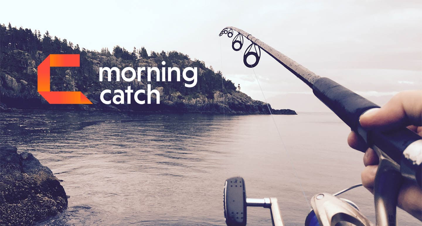 Morning Catch used to cost $500 – Now it's free